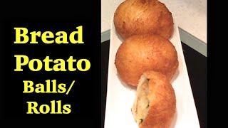 """bread Potato Balls/rolls"" - Indian Snack Recipe - How To Cook/prepare Easily"