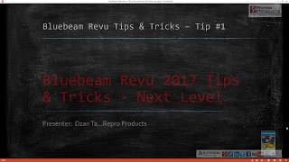 Revu Tips and Tricks 2017 Next Level