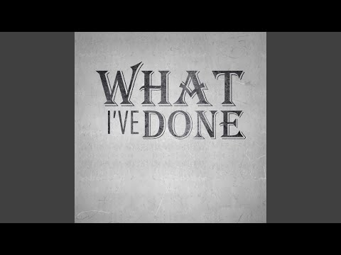 What Ive Done feat RichaadEb