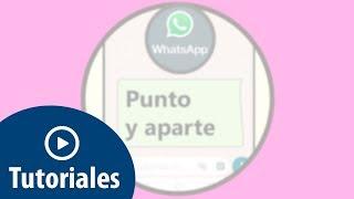 Cómo poner PUNTO Y APARTE en WhatsApp | SALTO DE LÍNEA WhatsApp Web
