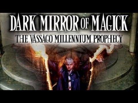 Dark Mirror of Magick  The Vassago Millennium Prophecy   FREE MOVIE