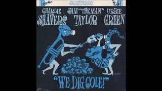 Charlie Shavers  – We Dig Cole ( Full Album )
