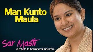 Man Kunto Maula | Zila Khan (Album: Sarmasti)