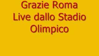 Antonello Venditti - Grazie Roma - Live dallo Stadio Olimpico