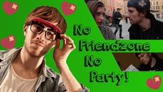 No Friendzone No Party!