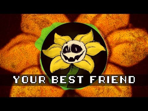 Undertale - Your Best Friend Remix