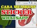 Cara Membuat Sticker Whatsapp