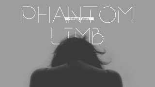 Phantom Limb (Trailer)