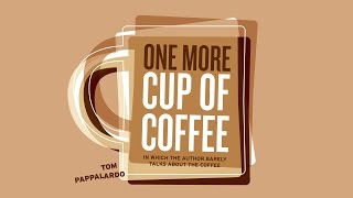One More Cup Of Coffee (book trailer)