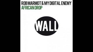 Rob Marmot & My Digital Enemy - African Drop (Tom Staar Remix)