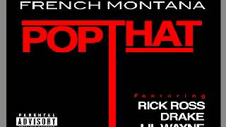 French Montana Ft Rick Ross, Drake & Lil Wayne - Pop That Instrumental