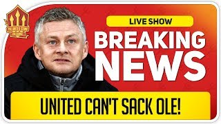 Why Man Utd Can't Sack Solskjaer! Man Utd News