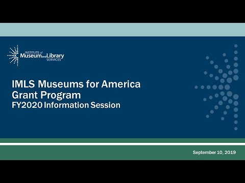 Webinar: Museums For America FY2020 Information Session