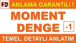 MOMENT VE DENGE KONU ANLATIMI 1 -  (ANLAMA GARANTİLİ )