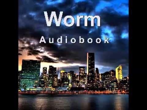 Worm (Audiobook) - Complete Arc 1