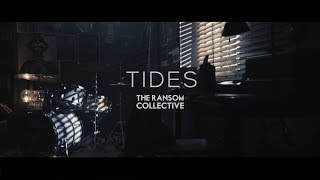 the-ransom-collective---tides