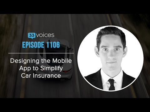 Designing the Mobile App to Simplify Car Insurance with Go Co-founder and CEO Kevin Pomplun