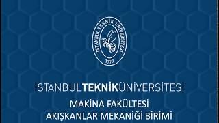 İTÜ Makina Fakültesi Akışkanlar Mekaniği Grubu