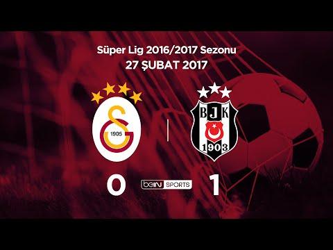 Galatasaray 0 - 1 Beşiktaş (Maç Özeti) 27.02.2017