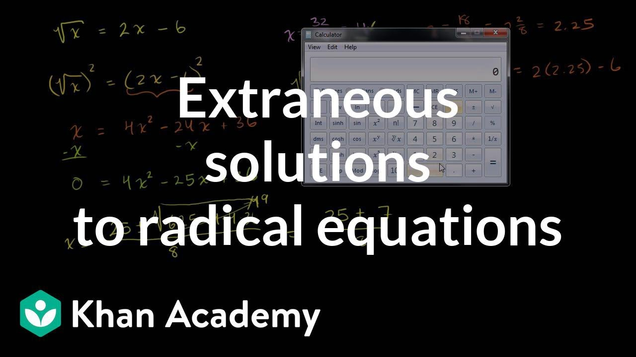 Intro To Square Root Equations Extraneous Solutions Video Khan Academy Find the square root, or the two roots, including the principal root, of positive and negative real numbers. intro to square root equations