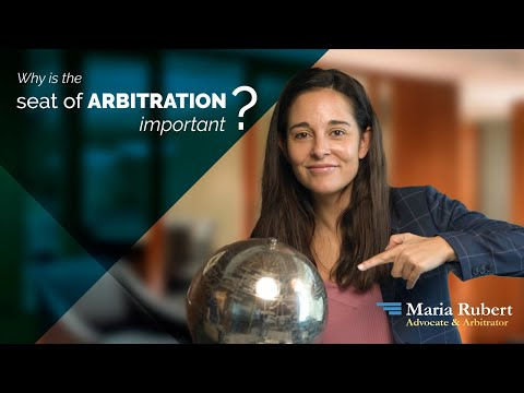WHY IS THE SEAT OF ARBITRATION IMPORTANT?