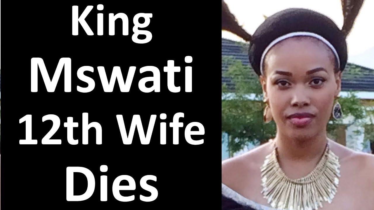 12th Wife of King Mswati Dies
