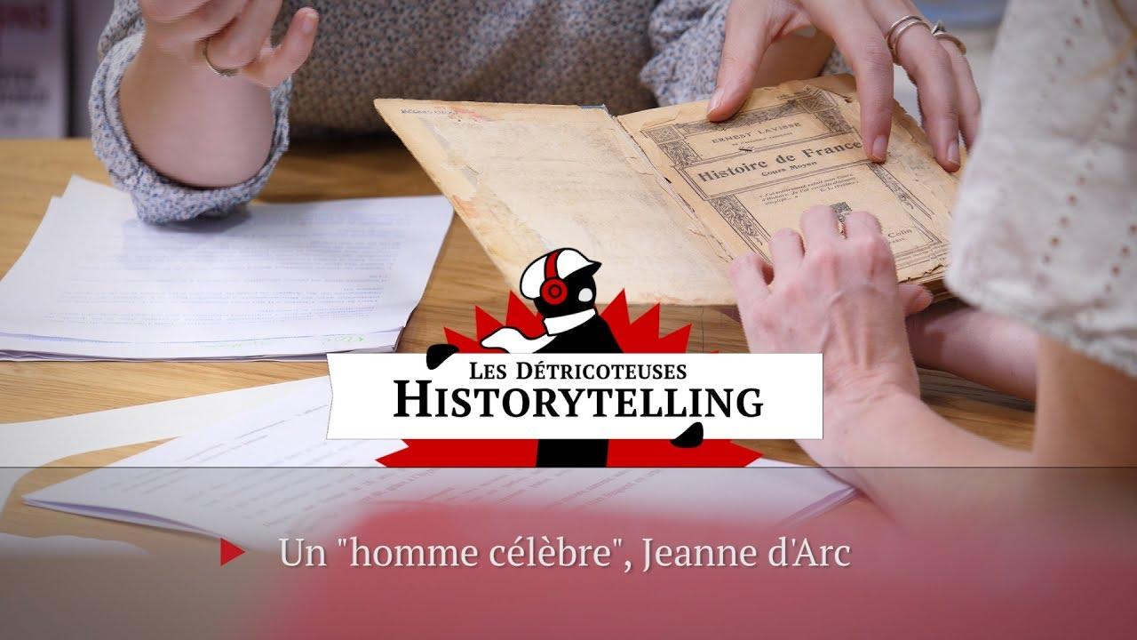 HIstorytelling. Un « homme célèbre », Jeanne d'Arc