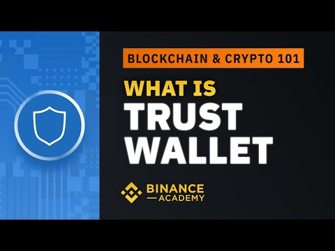 Trust Wallet Explained - The Decentralized Cryptocurrency Wallet