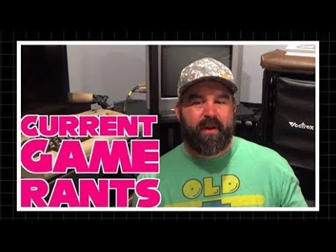 My Current Game Rants