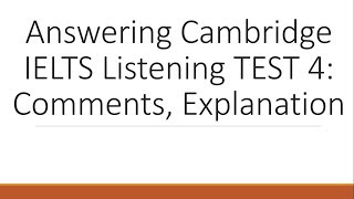 Answering Cambridge IELTS 11 Listening Test 4 with explanation- Dr. Mahmoud Ibrahim