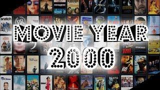 Retrospective: Movie Year 2000
