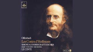 Les Contes dHoffmann, Act I: Ah! Mon ami! Quel accent!