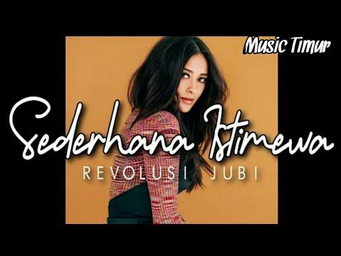 Sederhana Istimewa - Revolusi Jubi (Music Mp3)