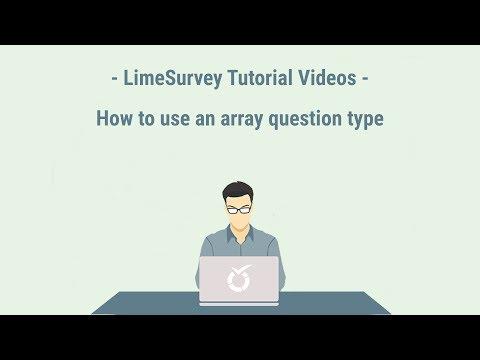 LimeSurvey Tutorial - Question Type: Array