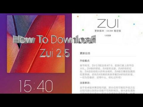 Zuk Z2 (Lenovo Z2 Plus)Zui 2 5 ROM Download Tutorial
