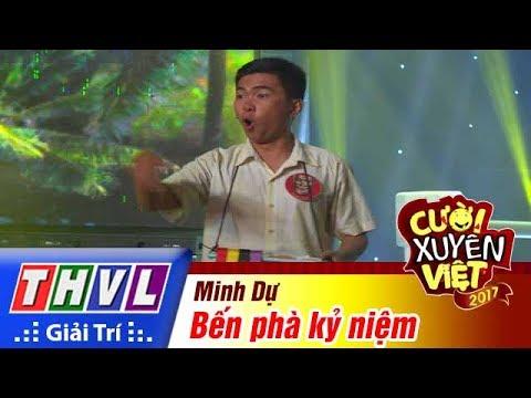THVL l Cười xuyên Việt 2017 - Tập 1: Bến phà kỷ niệm - Minh Dự