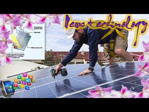 New solar panels harvest energy from rain as well as sunshine  - News Techcology