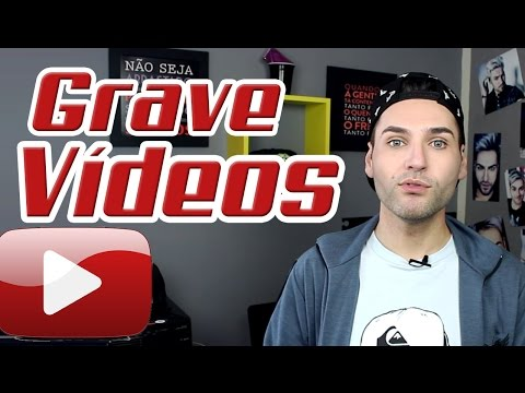 COMO GRAVAR VIDEOS PARA O YOUTUBE 🎬🎥  Perca o medo já!