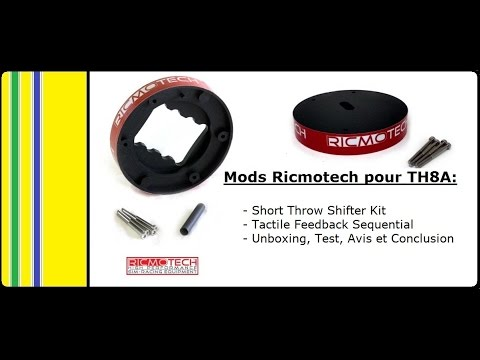 ● [FR] Review 🔎 & Test ✔ | Ricmotech Mods TH8A | Sequential Mod | Short  Shifter ●