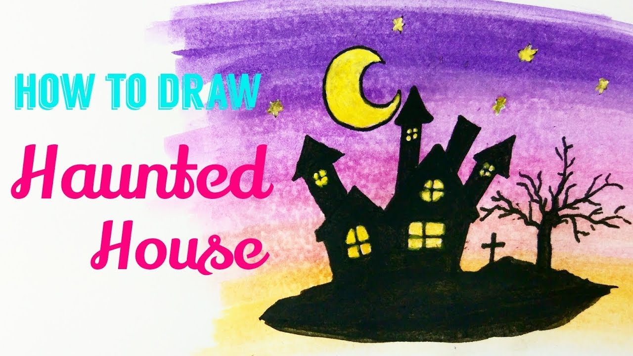 HOW TO DRAW HAUNTED HOUSE | Haunted House Halloween Easy Drawing ...