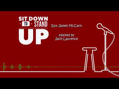 How to become a comedian - James McCann - Ep 3