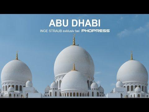 INGE STRAUB - Abu Dhabi - Fotos wie aus 1001 Nacht exklusiv bei Phopress