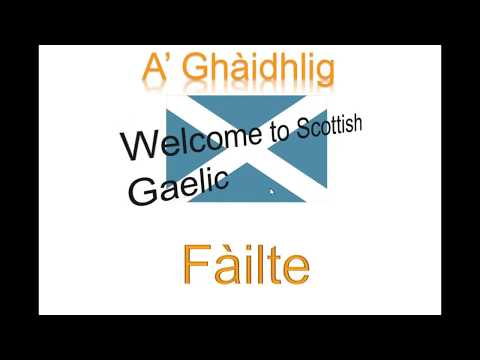 Scottish Gaelic Lesson 1 - Simple Greetings
