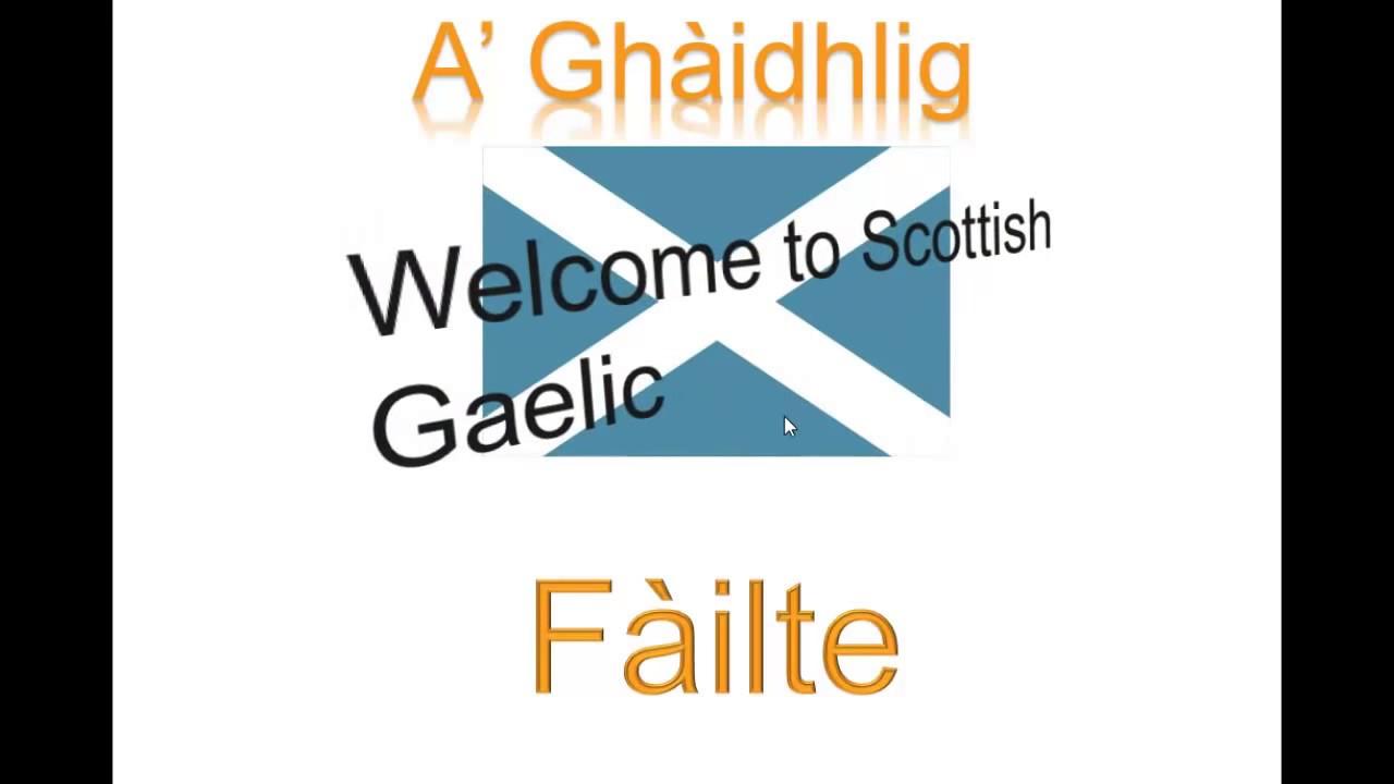 Scottish Gaelic Lesson 1 Simple Greetings Youtube