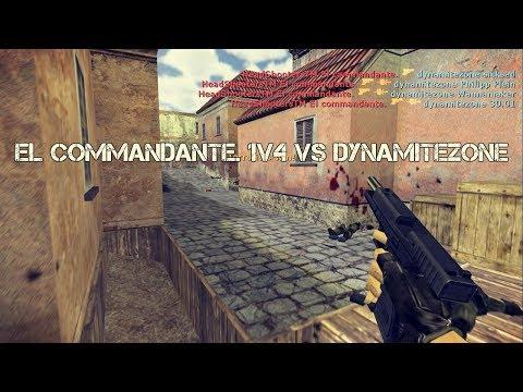 [CS 1.6] 4K - El commandante. 1v4 vs dynamitezone