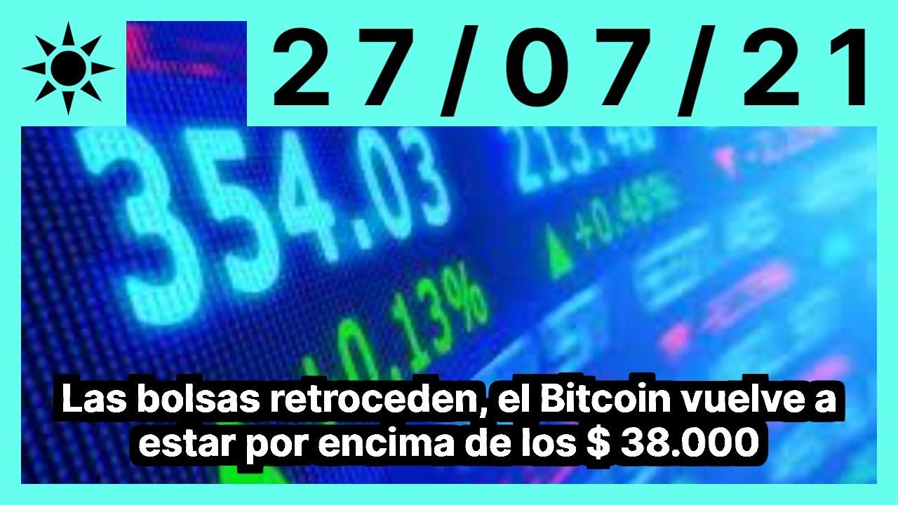 Las bolsas retroceden, el Bitcoin vuelve a estar por encima de los $ 38.000