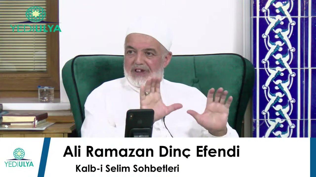 Ali Ramazan Dinç Efendi / Kalb-i Selim Sohbetleri