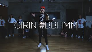 GIRIN Choreography | @rihanna #BBHMM (B*tch Better Have My Money) | CUPCAKES