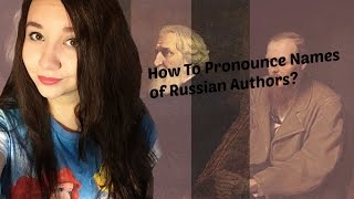 How To Pronounce the Names of Russian Classical Authors?