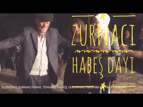 Burdur Kuzköylü Zurnacı Habeş Dayı & Zurnacı Tokur Dayı 19.10.2019